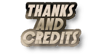 Thanks and Credits